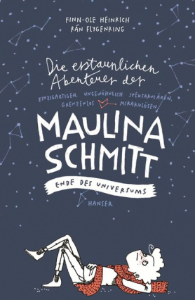 The Amazing and Astonishing Adventures of Maulina Schmitt Part 3: