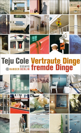 "Teju Cole: ""Vertraute Dinge, fremde Dinge"" Meet the Author: Teju Cole, ""Known and Strange Things"" in English Moderation: Dr. Ute Bechdolf"