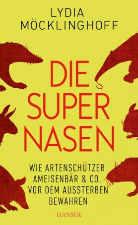 """Die Supernasen. Wie Artenschützer Ameisenbär und Co. vor dem Aussterben bewahren. Mit der Band """"The Bär Necessities"""". Im Rahmen der Nettetaler Literaturtage"""