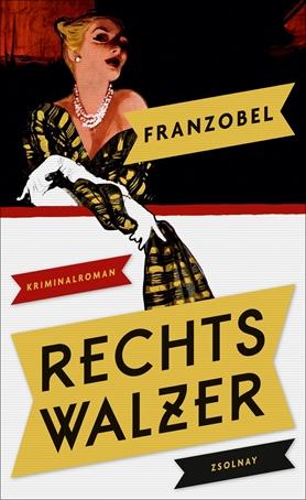 """Kriminacht Wien  Franzobel: """"Rechtswalzer"""""""