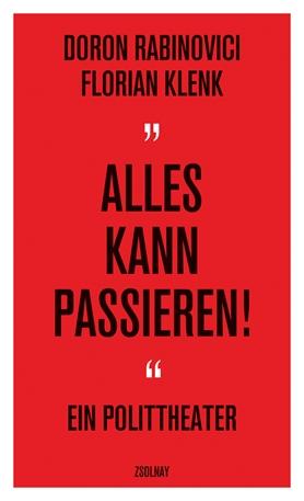 """Florian Klenk, Doron Rabinovici: """"Alles kann passieren!"""" Aufführung im Burgtheater"""